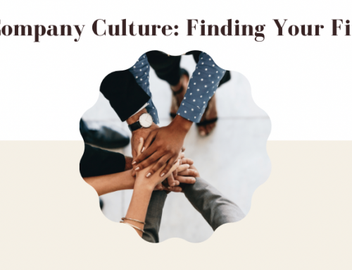 Company Culture: Finding Your Fit
